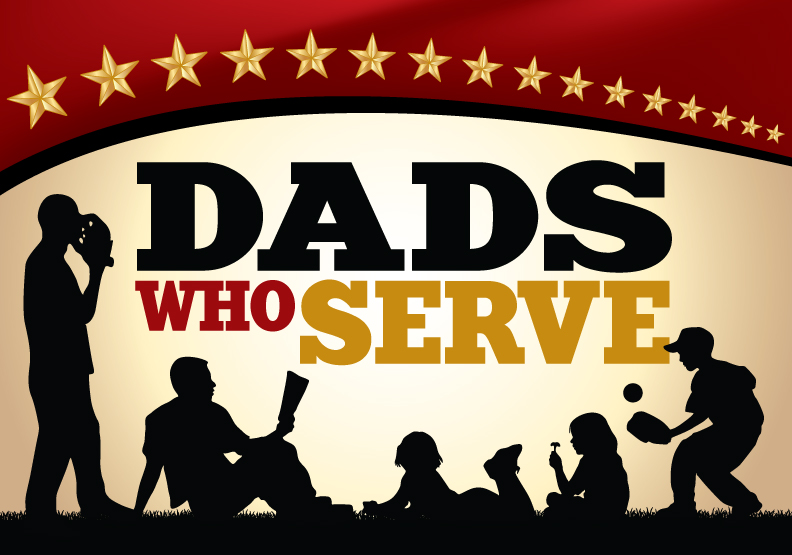 Dads Who Serve